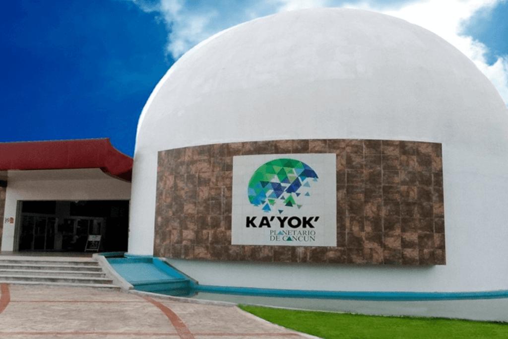 Lugares para visitar en Cancún - Planetario Ka'Yok' de Cancún